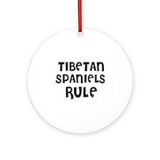 TIBETAN SPANIELS RULE Ornament (Round)