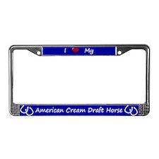 Blue I Love My American Cream Draft Horse Frame