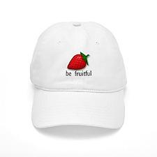 Be Fruitful... Baseball Cap