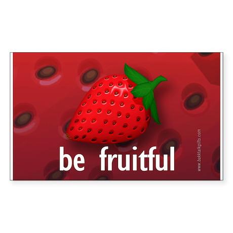 Be Fruitful... Rectangle Sticker