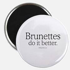 """Brunettes do it better - 2.25"""" Magnet (100 pack)"""