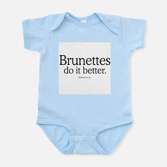 Brunettes do it better -  Infant Creeper