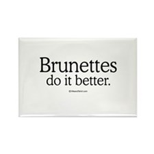 Brunettes do it better - Rectangle Magnet