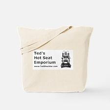 Ted's Hot Seat Emporium Tote Bag