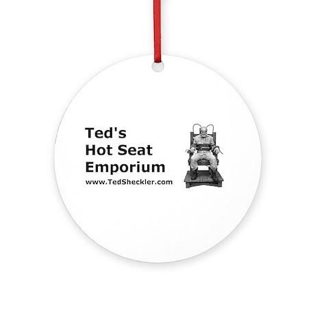 Ted's Hot Seat Emporium Ornament (Round)