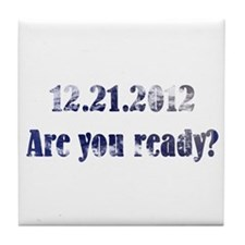 12.21.2012 Tile Coaster