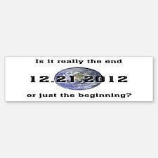 12.21.2012 Bumper Bumper Bumper Sticker