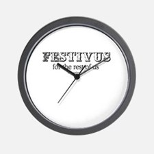 Festivus for the rest of us -  Wall Clock