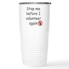 Funny Volunteering Travel Mug