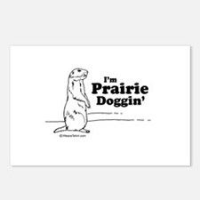 I'm prairie doggin' -  Postcards (Package of 8)