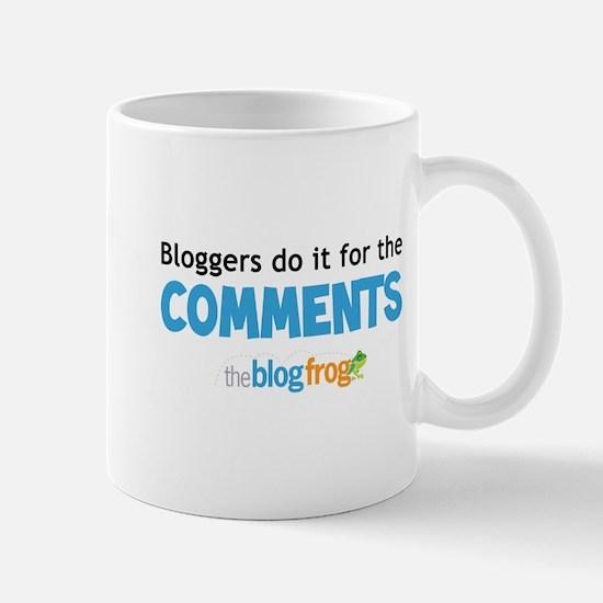 Bloggers do it for the commen Mug