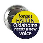 Forget Fallin Oklahoma Political Button