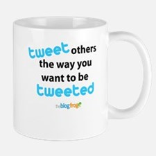 Tweet others the way you want Mug