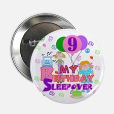 9th Birthday Sleepover Button