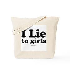 I Lie to Girls -  Tote Bag