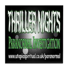 ...T.N Paranormal Team 2... Tile Coaster