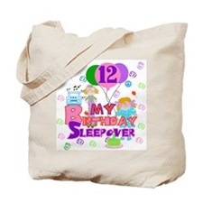 12th Birthday Sleepover Tote Bag