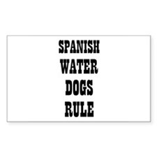 SPANISH WATER DOGS RULE Rectangle Decal