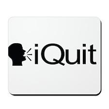 iQuit (Black) Mousepad