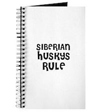 SIBERIAN HUSKYS RULE Journal