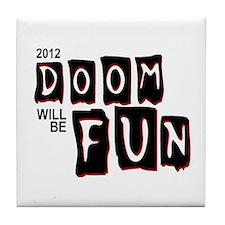Cute 2012 doomsday Tile Coaster