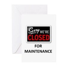 Closed for Maintenance Greeting Cards (Pk of 20)
