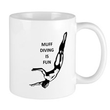 Muff Diving is Fun Mug
