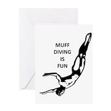 Muff Diving is Fun Greeting Card