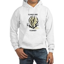 Clams are Yummy Hoodie