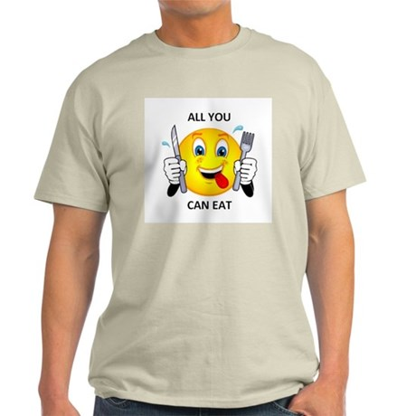All you can eat Light T-Shirt