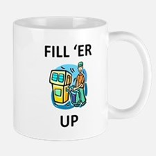 Fill 'er Up 2 Mug