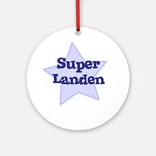 Super Landen Ornament (Round)
