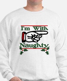 I'm With Naughty Left Sweatshirt