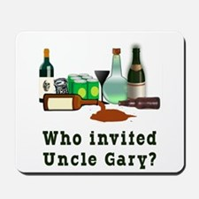 Who Invited Uncle Gary? Mousepad