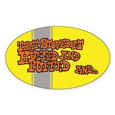 That Stovebolt Huffed & Puffed Oval Decal