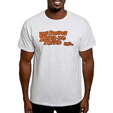 That Stovebolt Huffed & Puffed T-Shirt