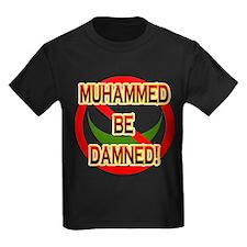 MUHAMMED BE DAMNED! T