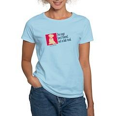 I'm Your Best Friend(Dog2) T-Shirt