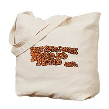 That Small Block Huffed & Puffed Tote Bag