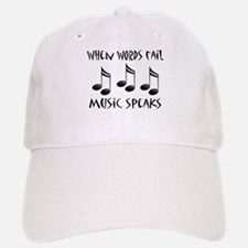 Words Fail Music Speaks Baseball Baseball Cap