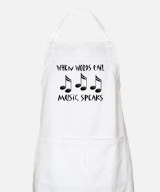 Words Fail Music Speaks Apron