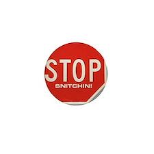 Stop Snitchin' Mini Button