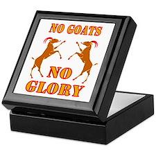 No Goats No Glory Keepsake Box