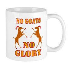 No Goats No Glory Mug