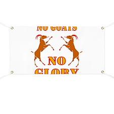 No Goats No Glory Banner