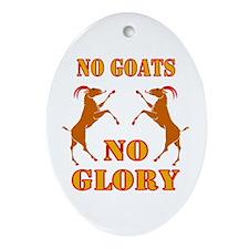 No Goats No Glory Oval Ornament