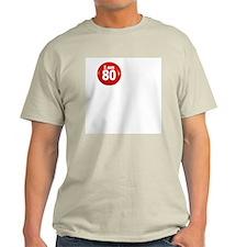 I am 80 Ash Grey T-Shirt