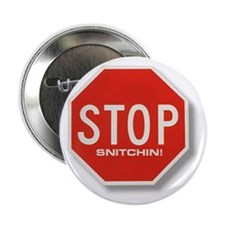 Stop Snitchin' Button