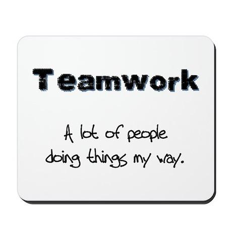 Teamwork - Black Mousepad