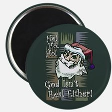 """God Isn't Real Either! 2.25"""" Magnet (10 pack)"""
